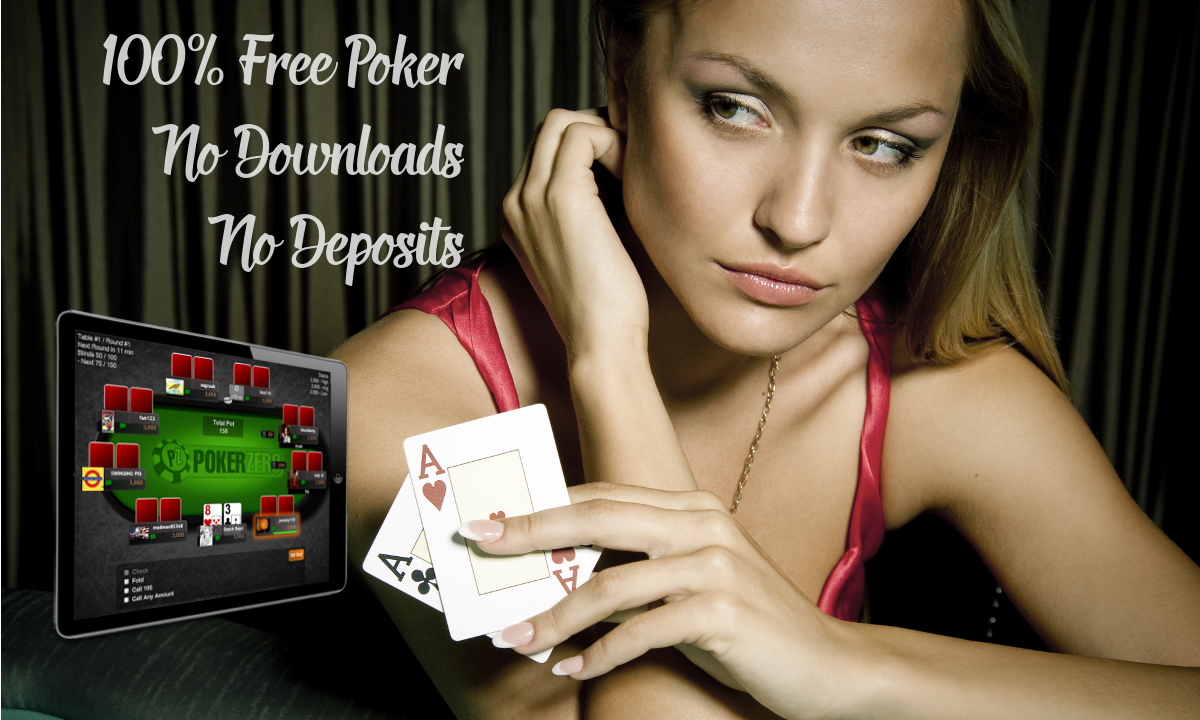Free Poker. No Deposits. No Downloads.